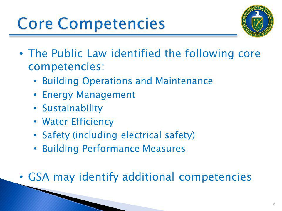 DRAFT Core Competencies. The Public Law identified the following core competencies: Building Operations and Maintenance.