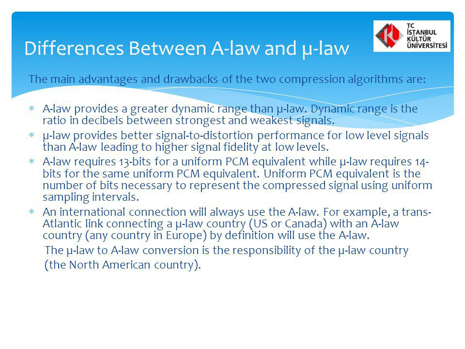 Differences Between A-law and µ-law