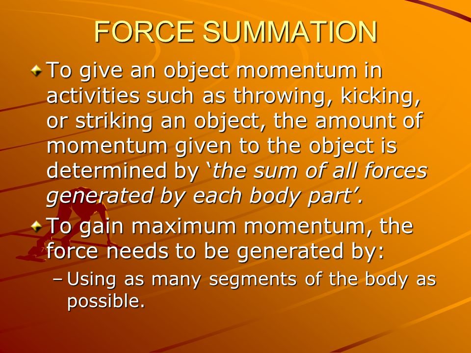FORCE SUMMATION