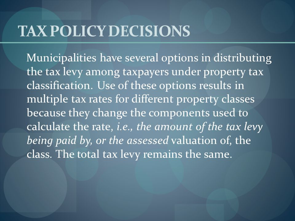 TAX POLICY DECISIONS