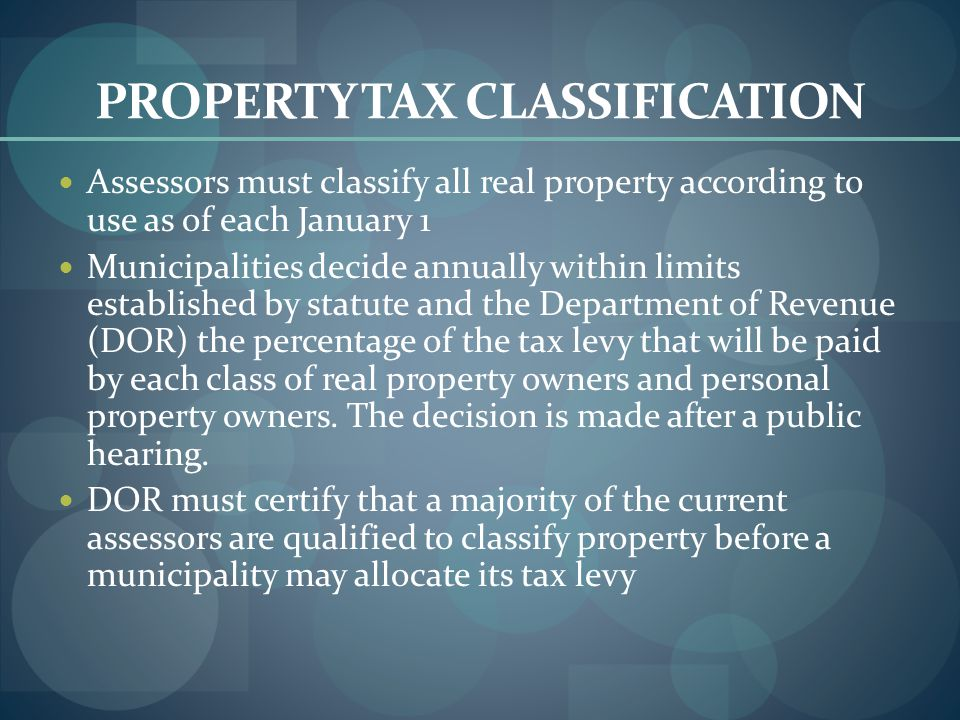 PROPERTY TAX CLASSIFICATION