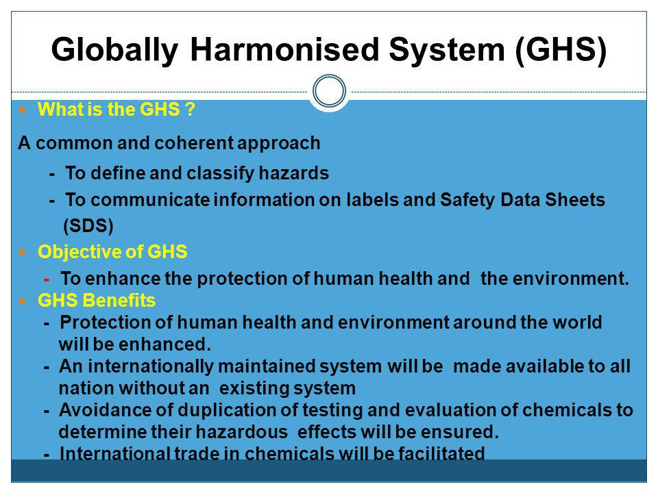 Globally Harmonised System (GHS)