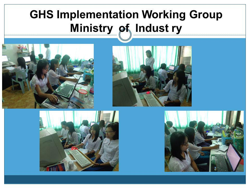 GHS Implementation Working Group Ministry of Indust ry