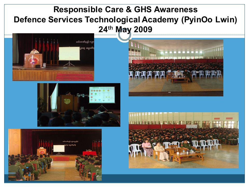 Responsible Care & GHS Awareness Defence Services Technological Academy (PyinOo Lwin) 24th May 2009