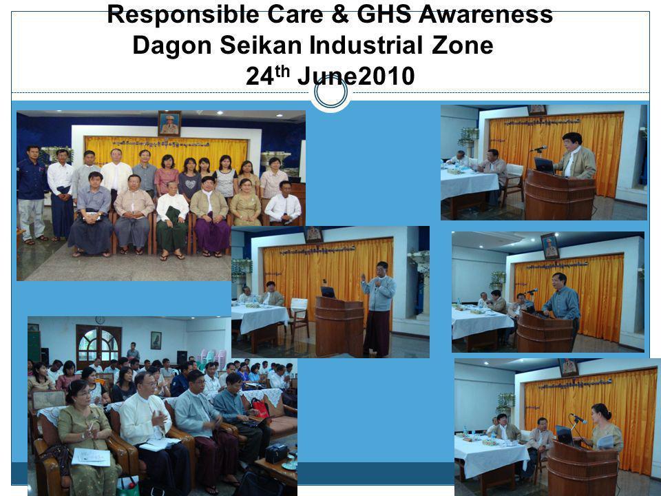 Responsible Care & GHS Awareness Dagon Seikan Industrial Zone