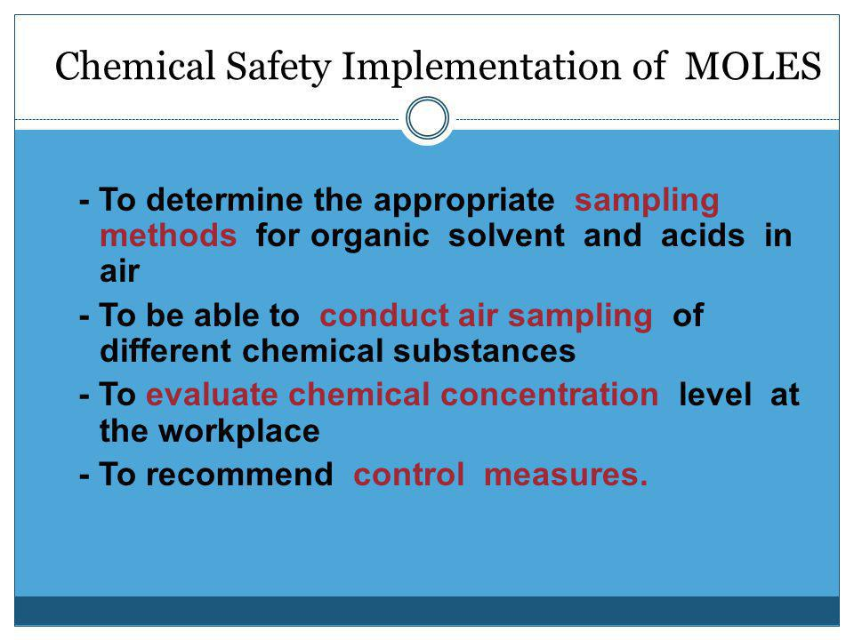 Chemical Safety Implementation of MOLES