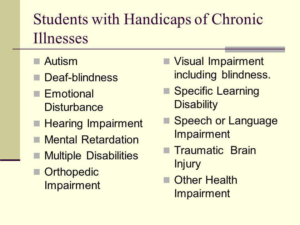 Students with Handicaps of Chronic Illnesses
