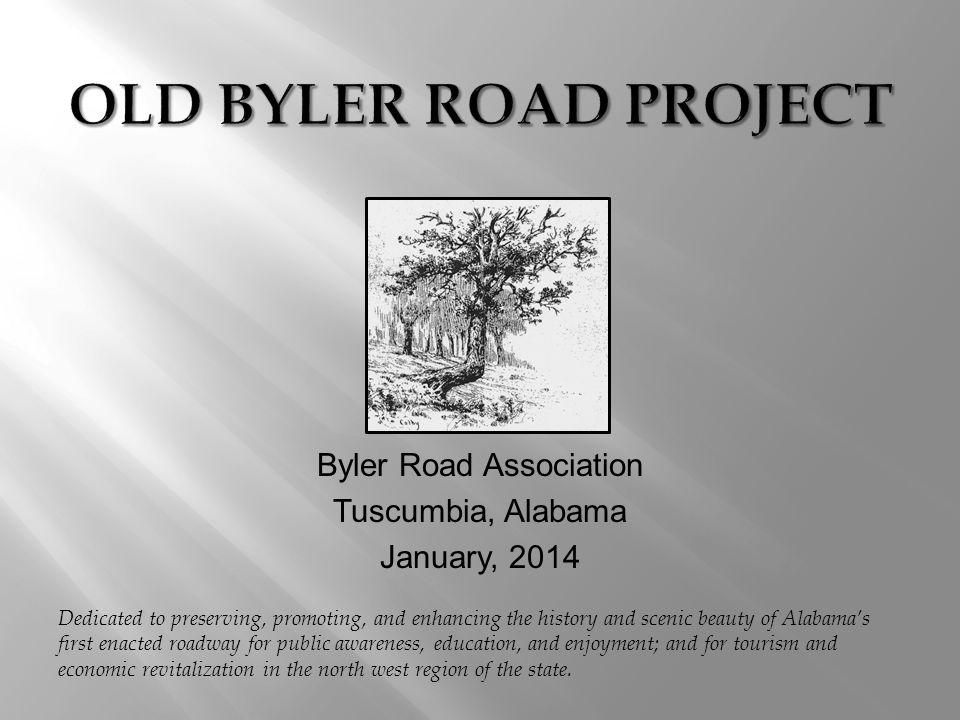 Byler Road Association Tuscumbia, Alabama January, 2014