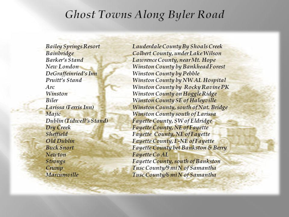 Ghost Towns Along Byler Road