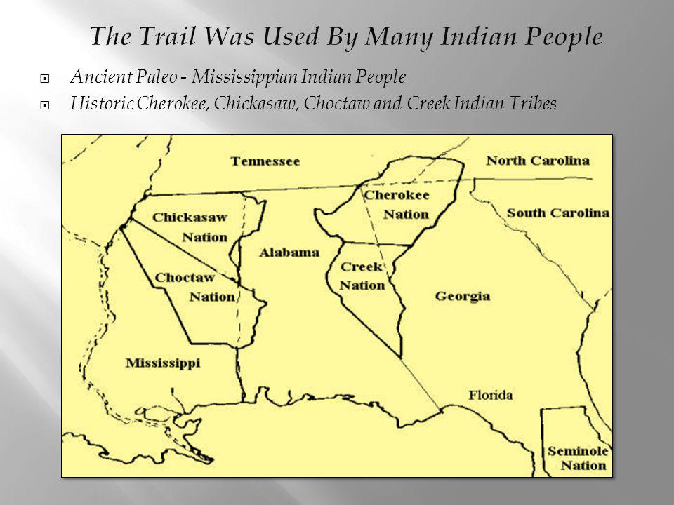 The Trail Was Used By Many Indian People