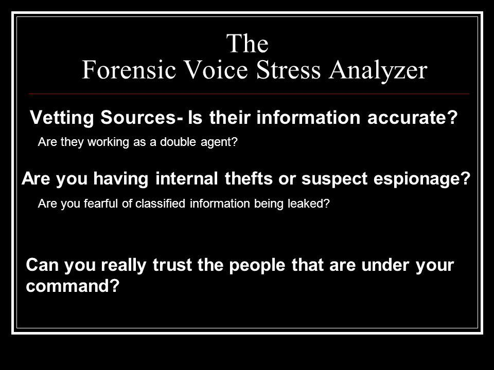 The Forensic Voice Stress Analyzer