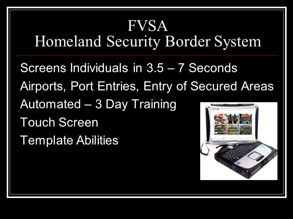 FVSA Homeland Security Border System