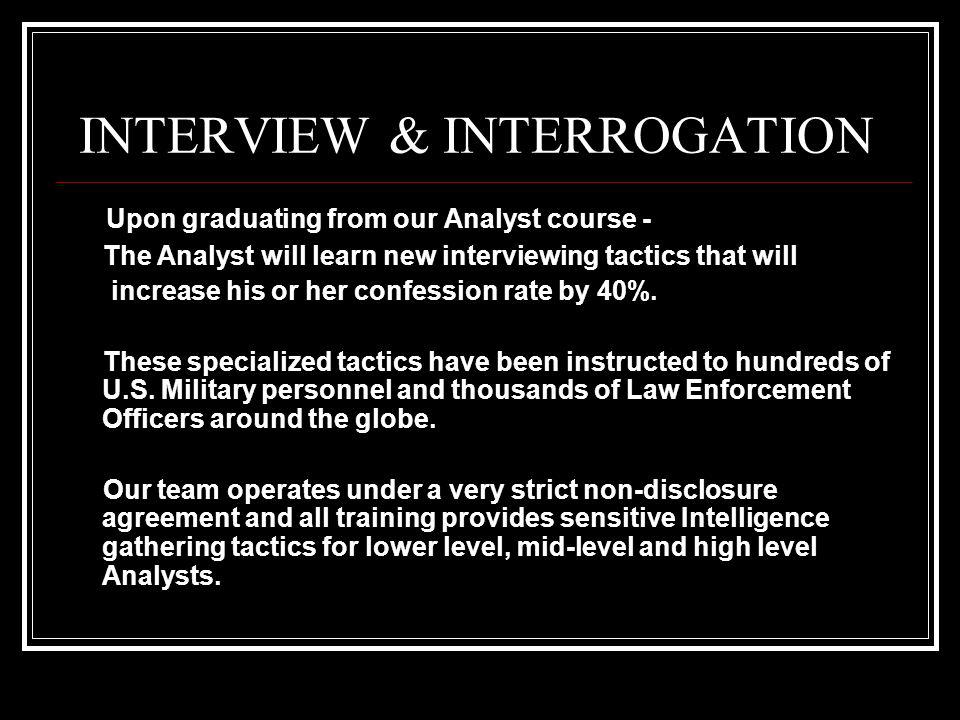 INTERVIEW & INTERROGATION