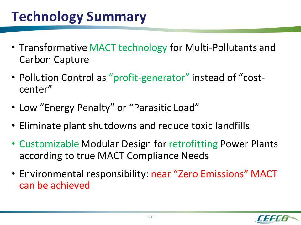 Technology Summary Transformative MACT technology for Multi-Pollutants and Carbon Capture.