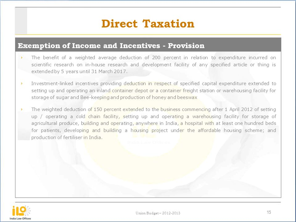 Direct Taxation Exemption of Income and Incentives - Provision