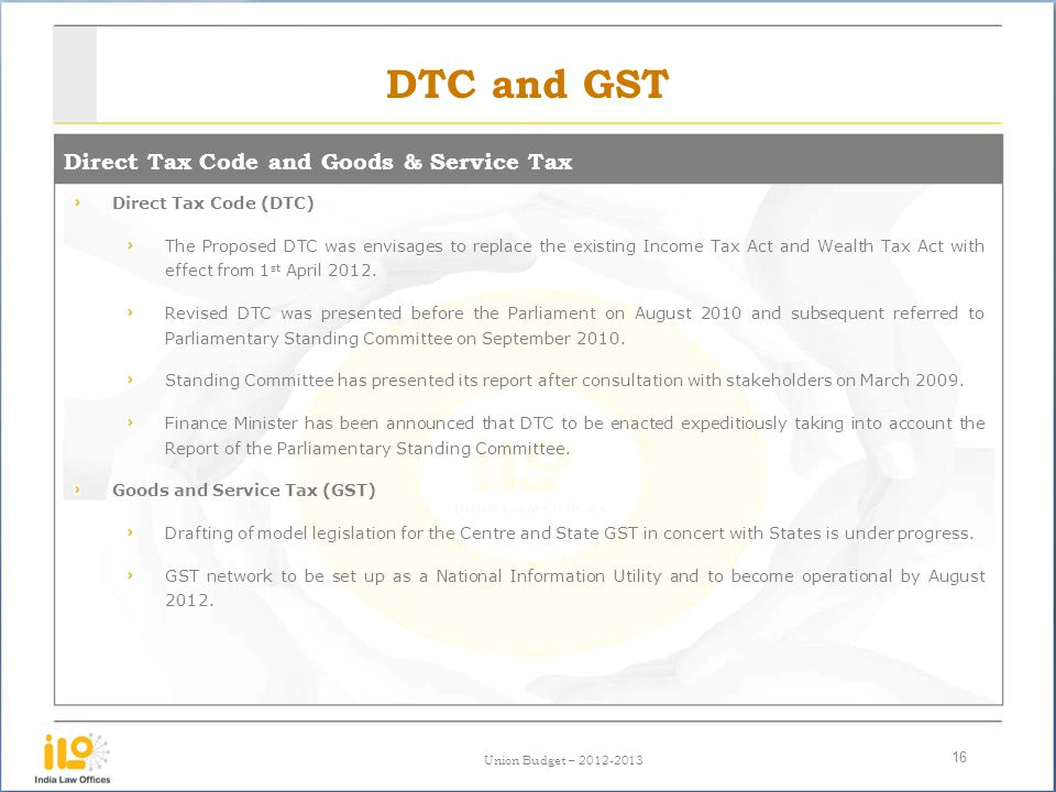 DTC and GST Direct Tax Code and Goods & Service Tax