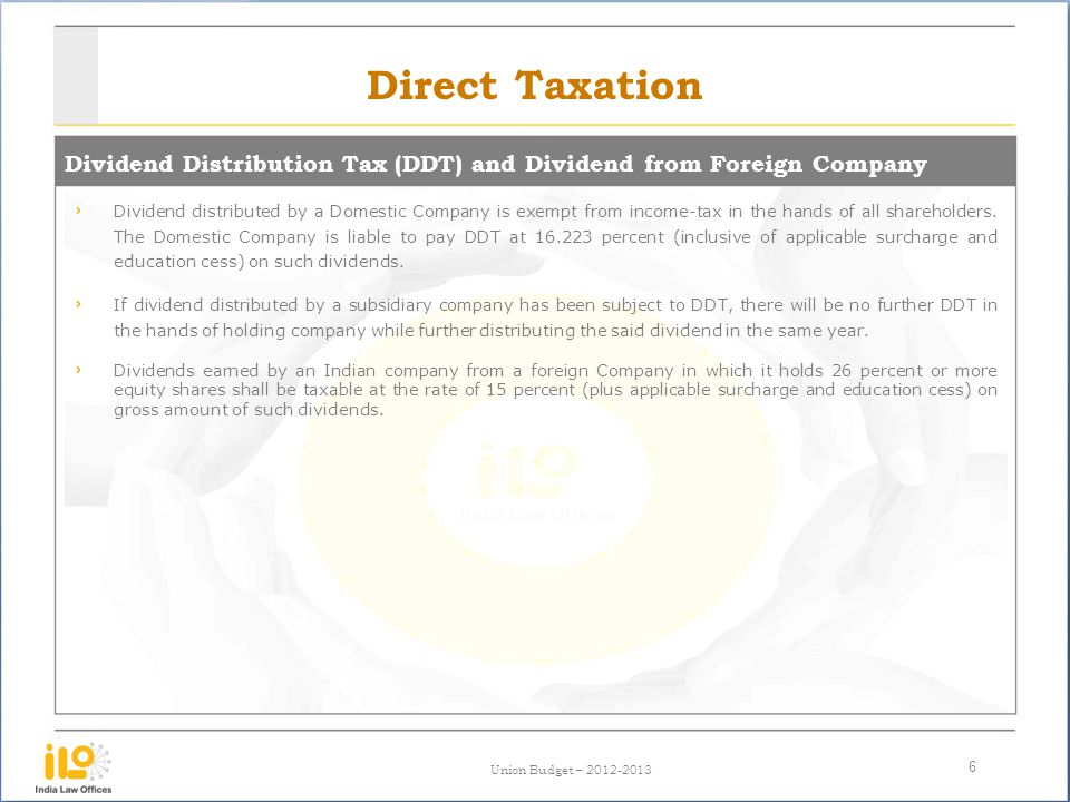 Direct Taxation Dividend Distribution Tax (DDT) and Dividend from Foreign Company.