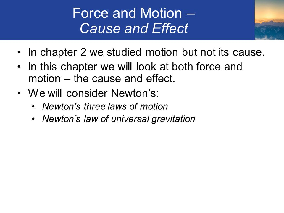 Force and Motion – Cause and Effect
