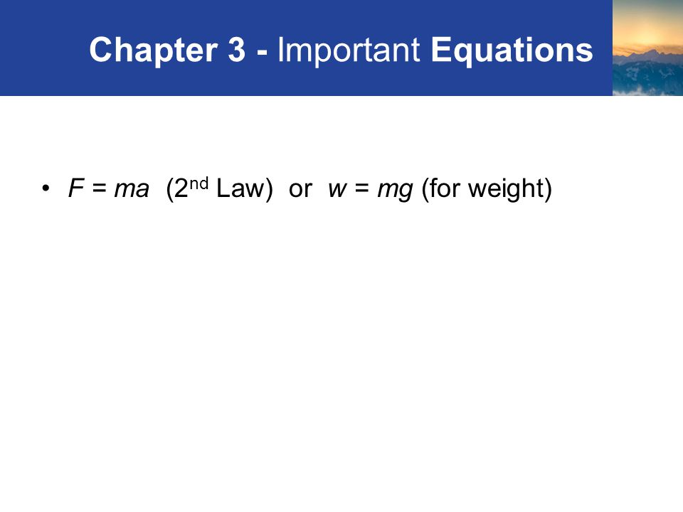 Chapter 3 - Important Equations