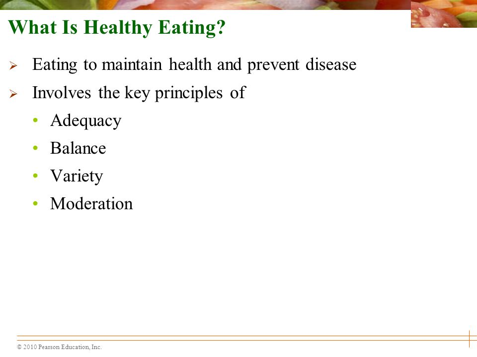 What Is Healthy Eating Eating to maintain health and prevent disease