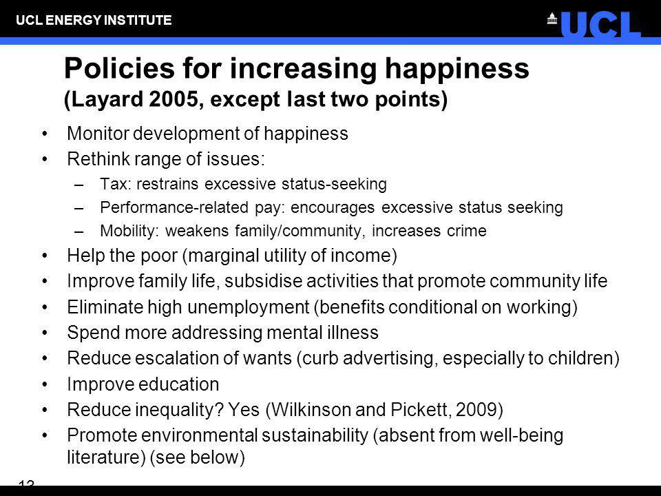 Policies for increasing happiness (Layard 2005, except last two points)