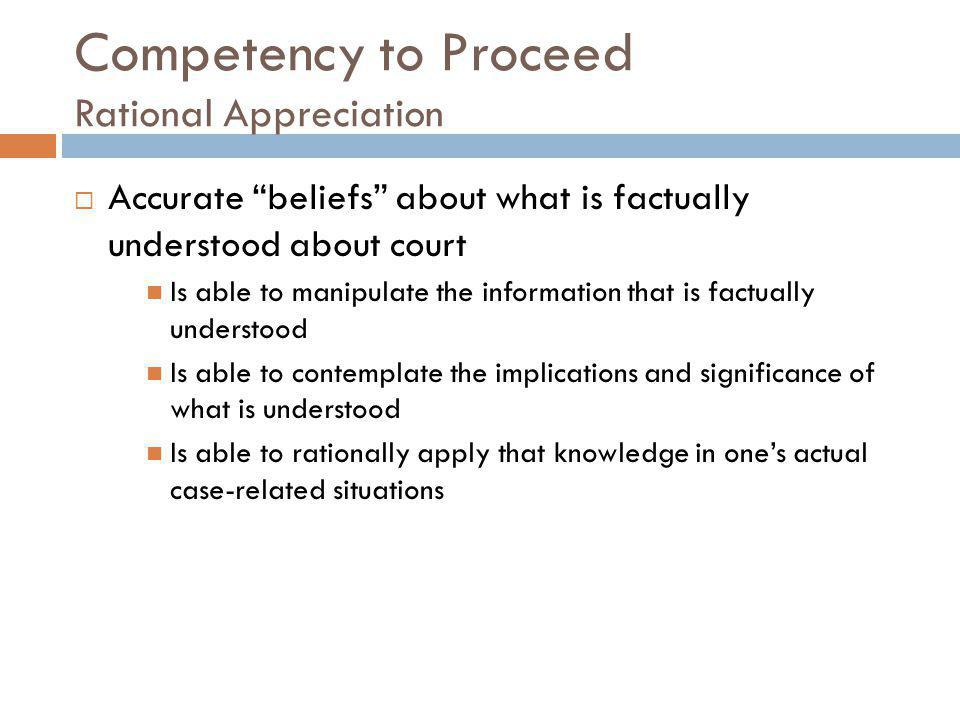 Competency to Proceed Rational Appreciation