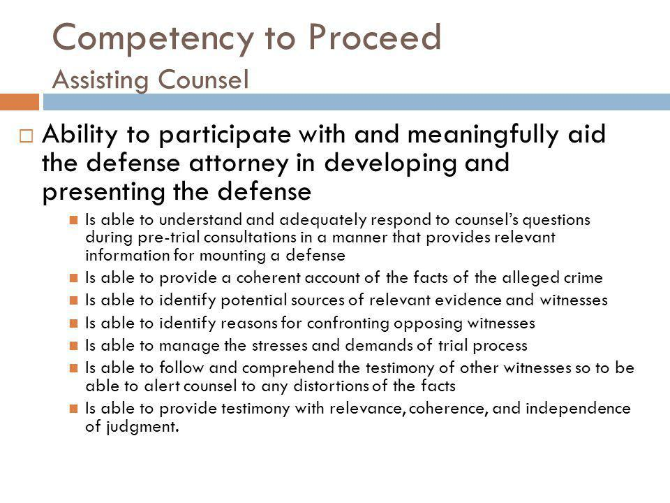 Competency to Proceed Assisting Counsel