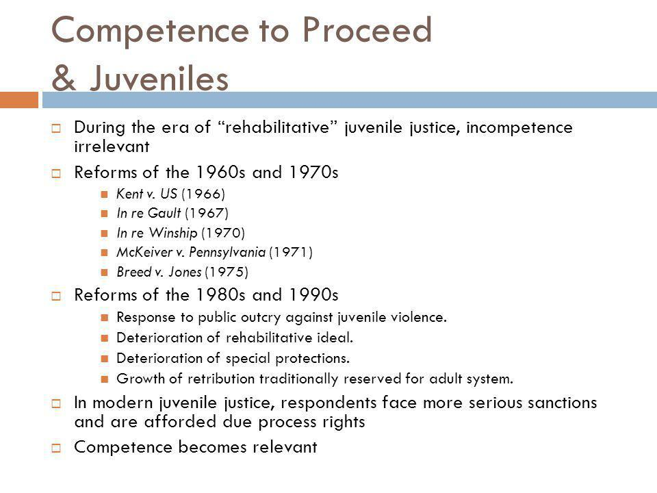 Competence to Proceed & Juveniles
