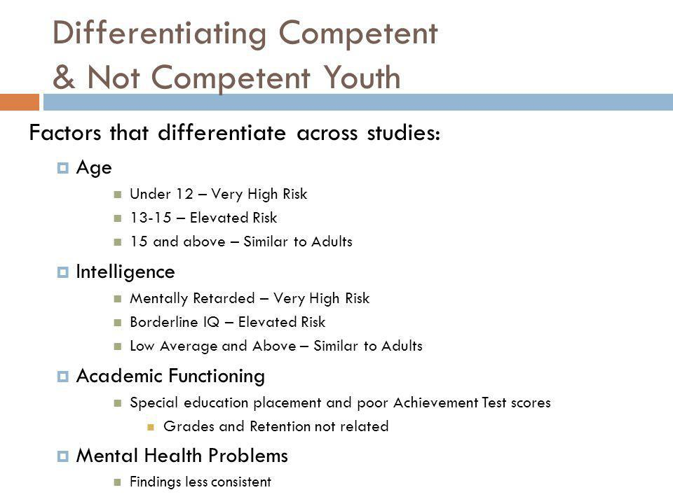 Differentiating Competent & Not Competent Youth