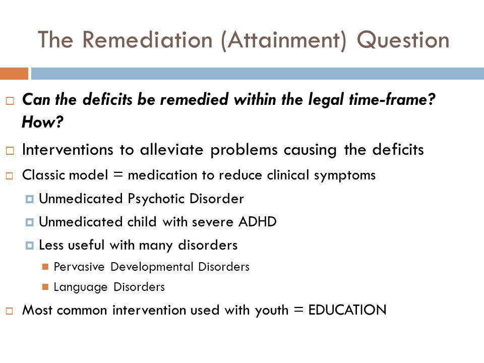 The Remediation (Attainment) Question