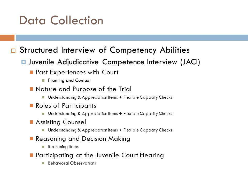Data Collection Structured Interview of Competency Abilities