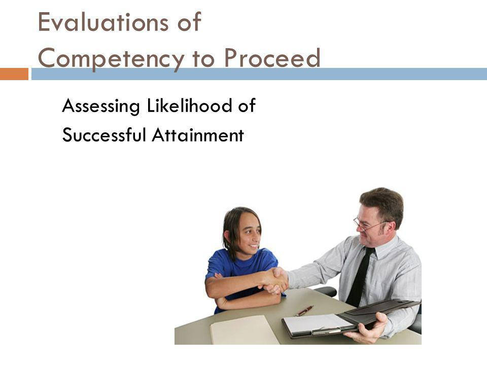 Evaluations of Competency to Proceed