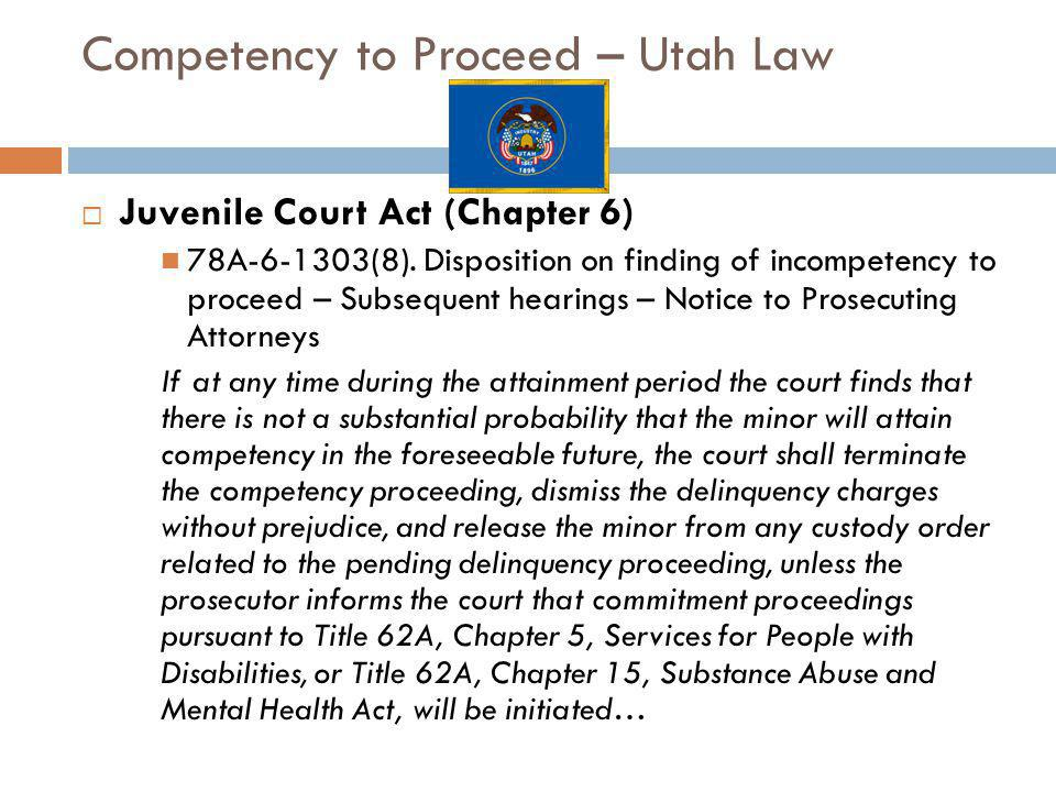 Competency to Proceed – Utah Law