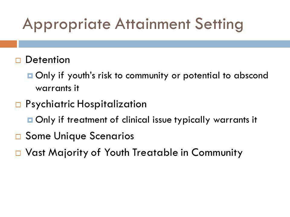 Appropriate Attainment Setting