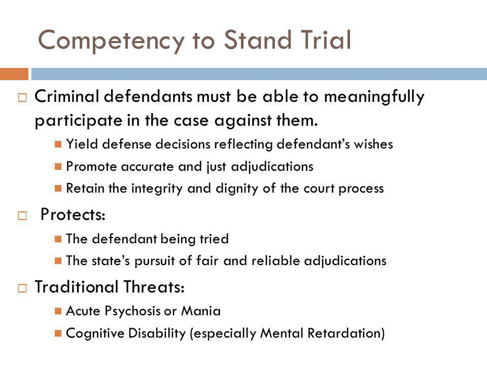 Competency to Stand Trial