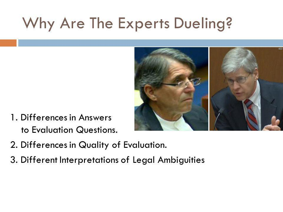 Why Are The Experts Dueling