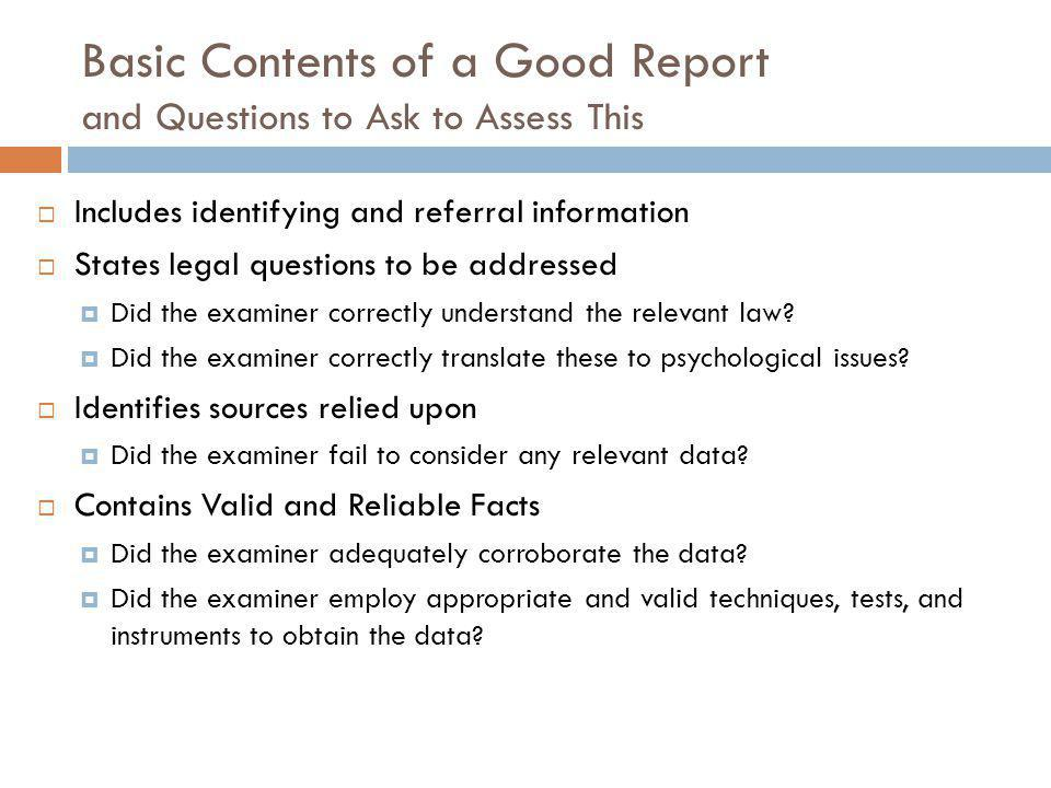 Basic Contents of a Good Report and Questions to Ask to Assess This