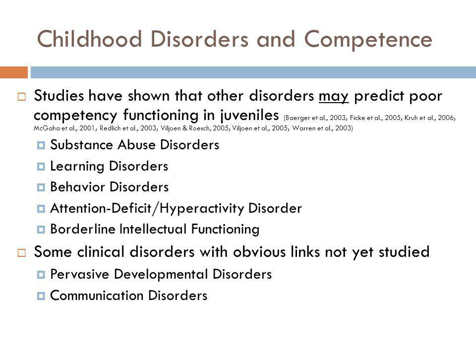Childhood Disorders and Competence