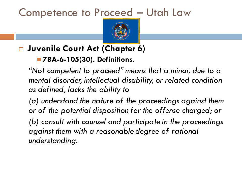 Competence to Proceed – Utah Law
