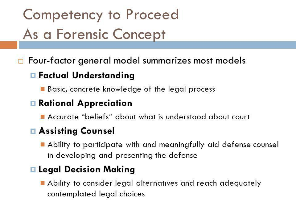 Competency to Proceed As a Forensic Concept
