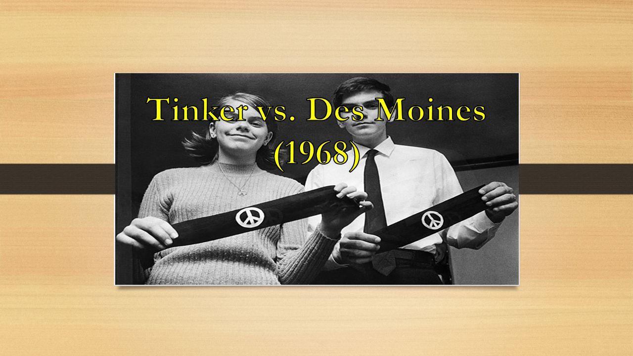 Tinker vs. Des Moines (1968)