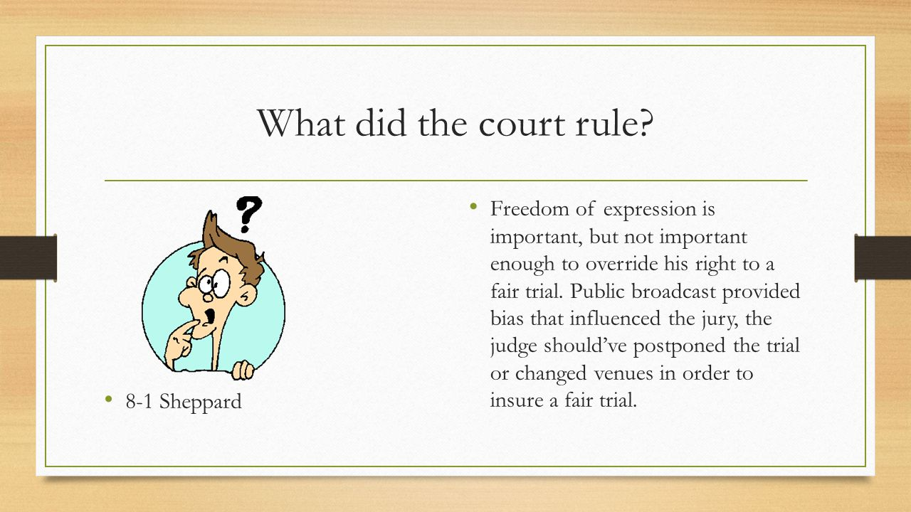 What did the court rule 8-1 Sheppard.