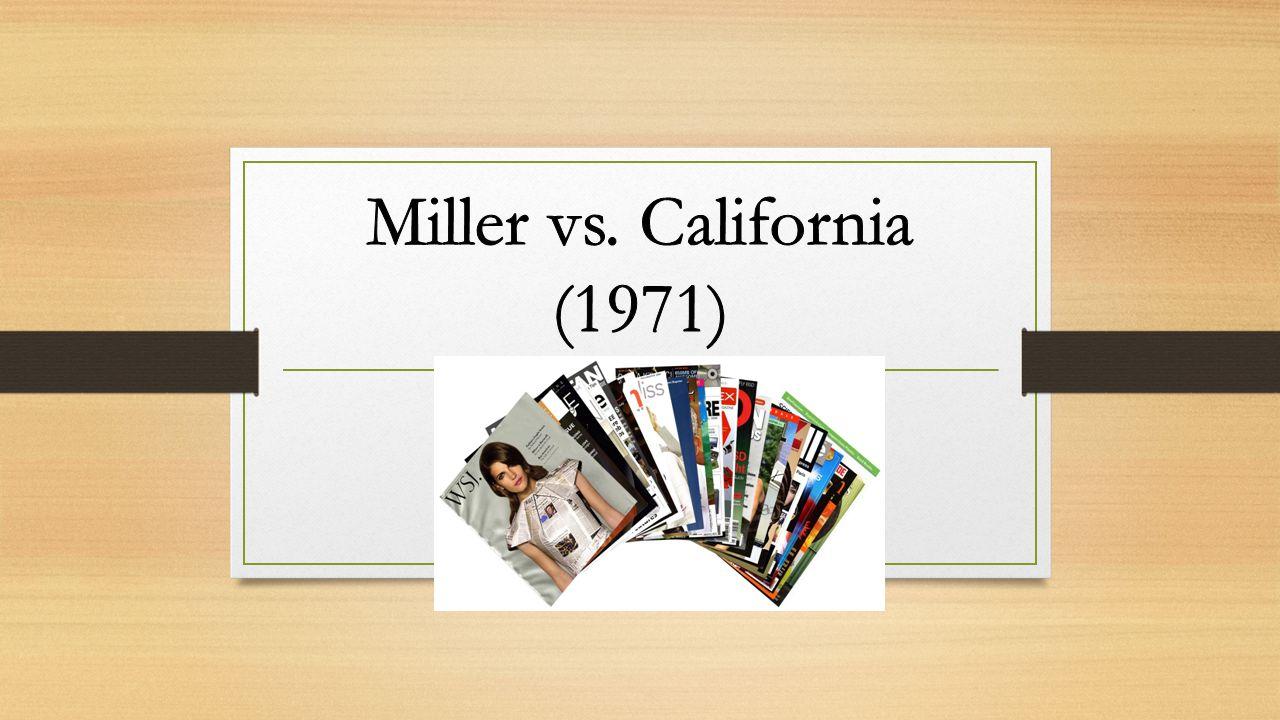 Miller vs. California (1971)