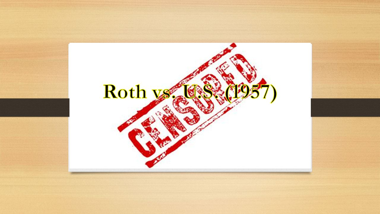 Roth vs. U.S. (1957)
