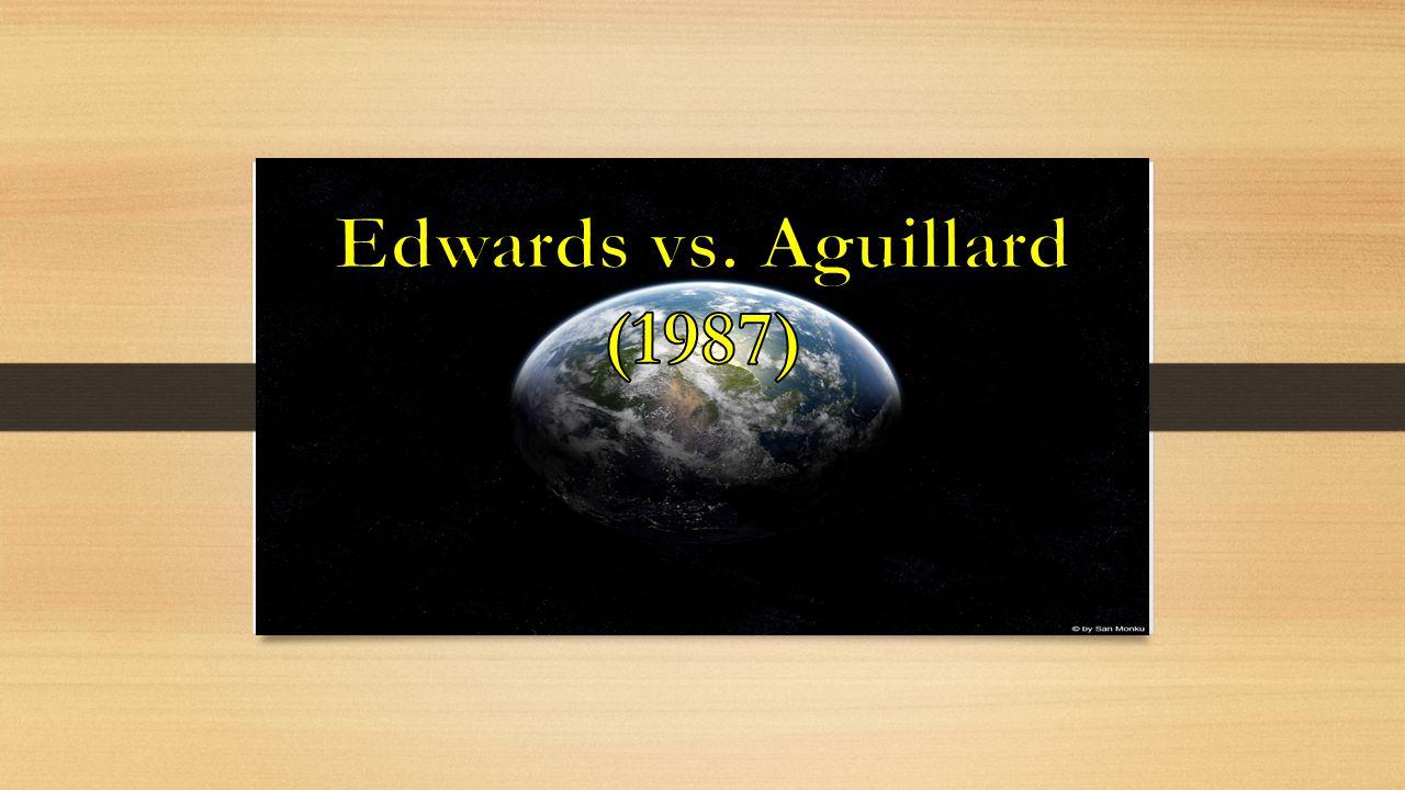 Edwards vs. Aguillard (1987)