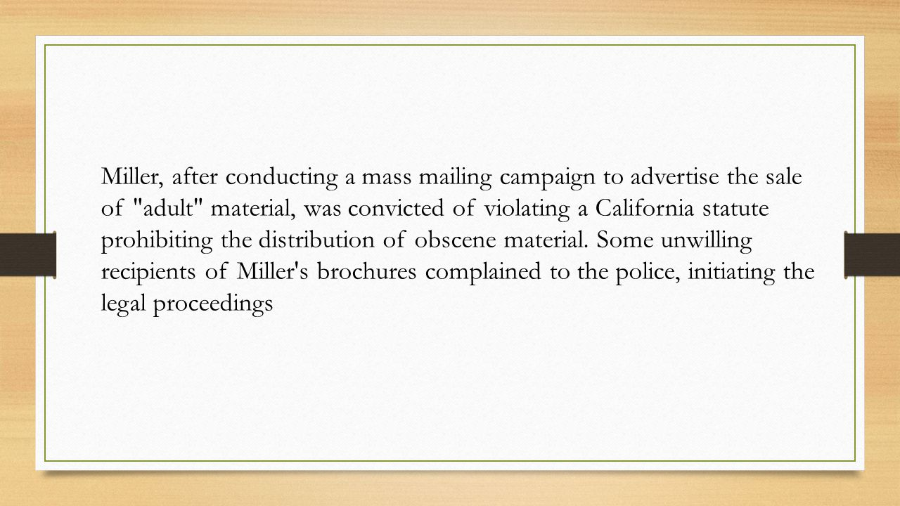 Miller, after conducting a mass mailing campaign to advertise the sale of adult material, was convicted of violating a California statute prohibiting the distribution of obscene material.