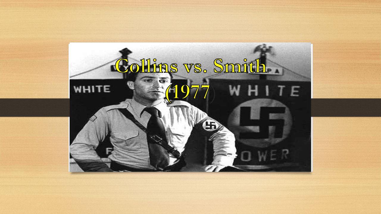 Collins vs. Smith (1977)