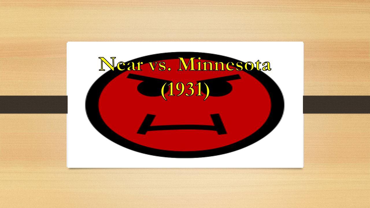 Near vs. Minnesota (1931)