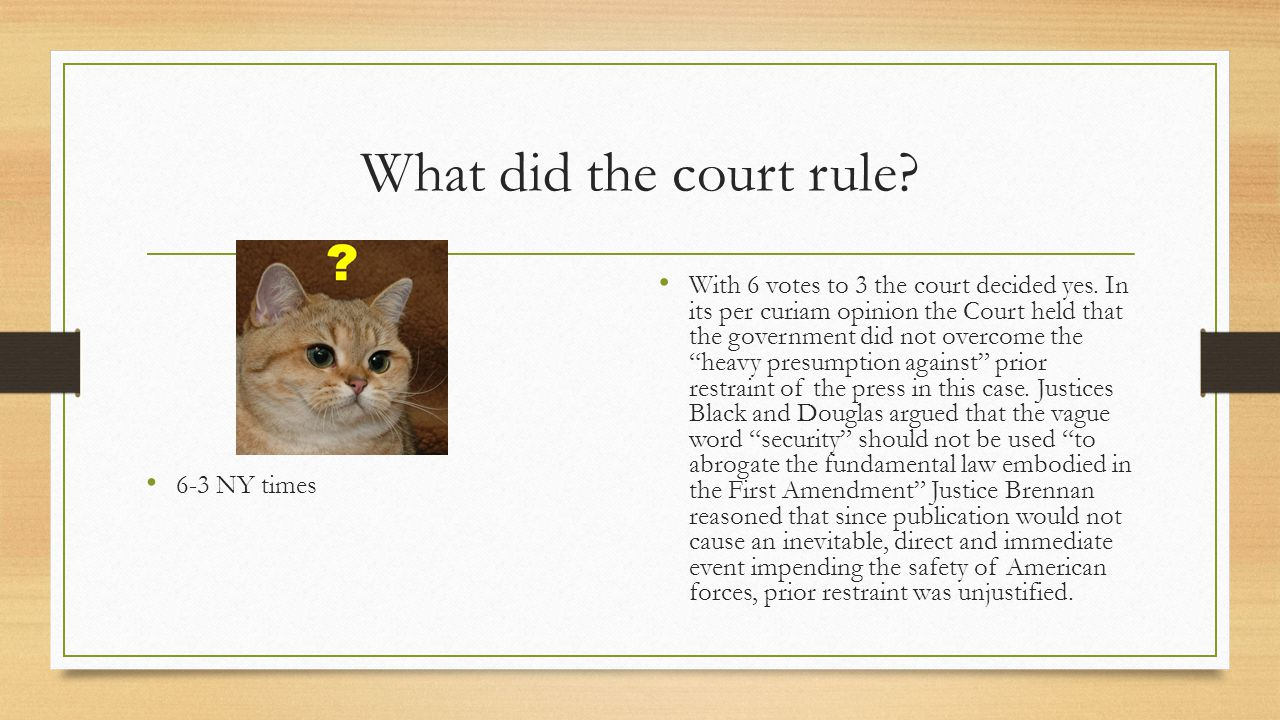 What did the court rule 6-3 NY times.