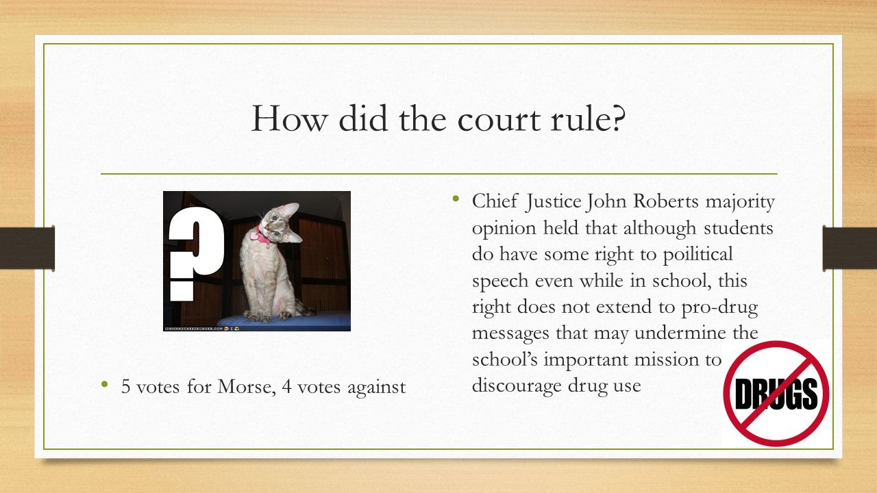 How did the court rule 5 votes for Morse, 4 votes against.